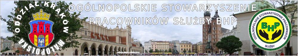 Ogólnopolskie Stowarzyszenie Pracowników Służby BHP Kraków - Małopolska